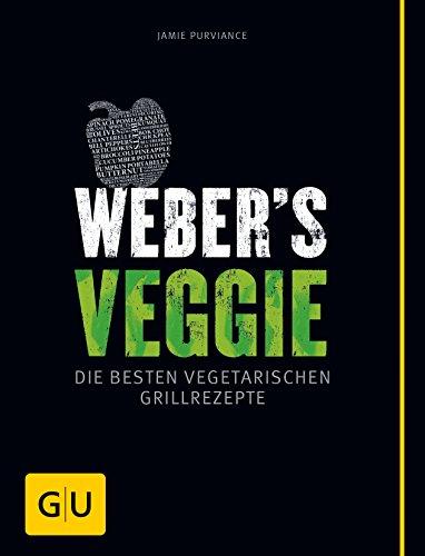 Weber's Veggie: Die besten...