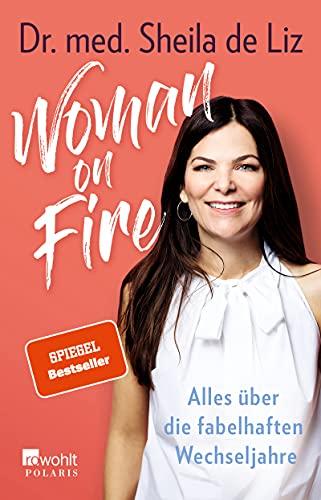 Woman on Fire: Alles über die...