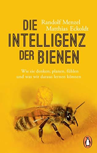 Die Intelligenz der Bienen: Wie sie...