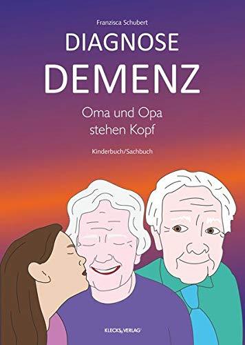 Diagnose Demenz: Oma und Opa stehen...