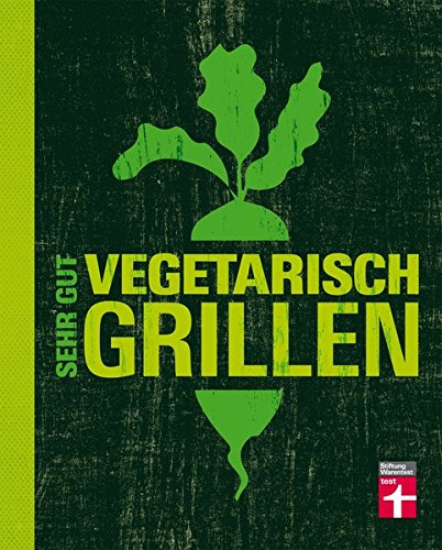 Sehr gut vegetarisch grillen: Mehr...