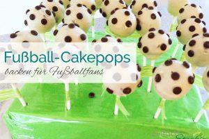 Fußball Cakepops Titelbild