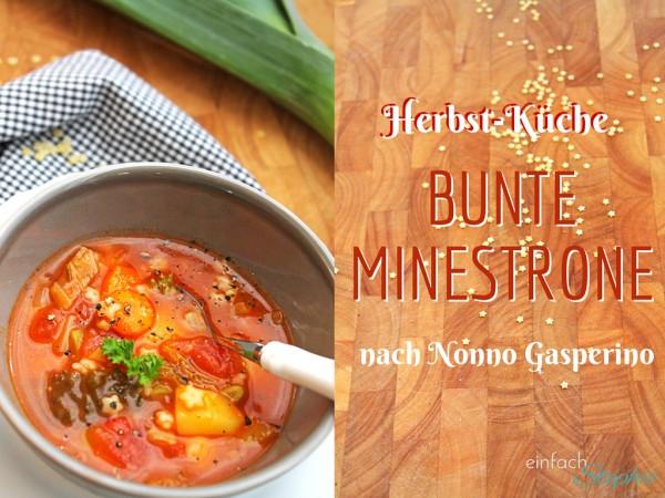 Herbstküche: Minestrone nach Nonno Gasperino Titel