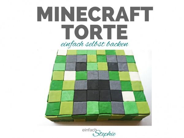minecraft torte selbst backen einfach stephie. Black Bedroom Furniture Sets. Home Design Ideas