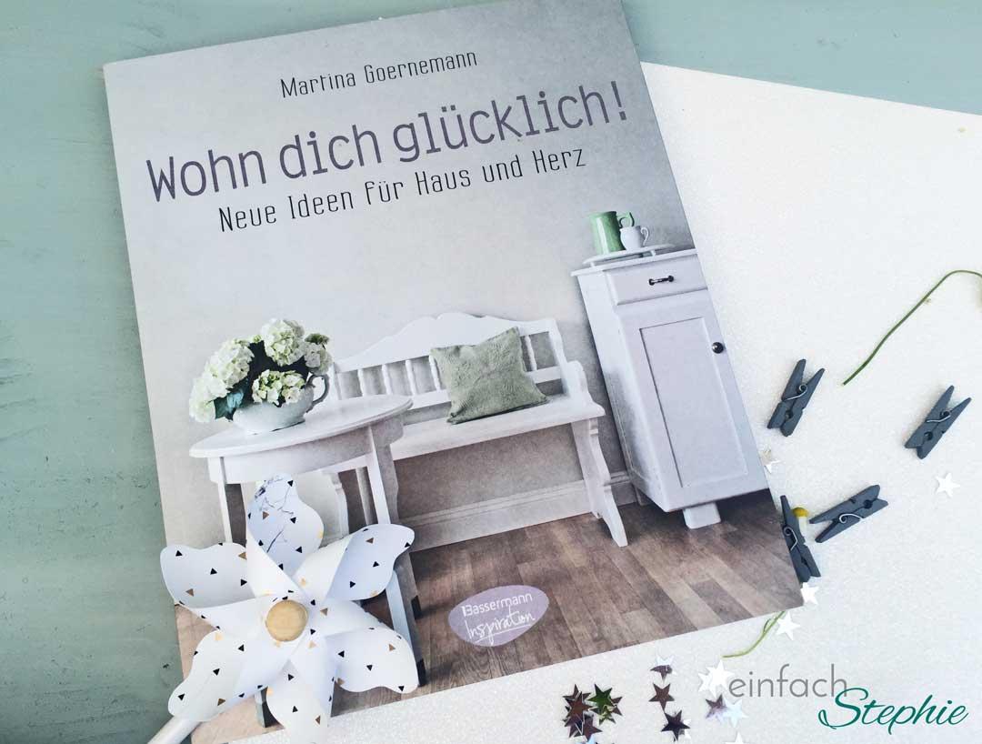 Wohnideen zum Selbermachen: Buch Wohn dich glücklich