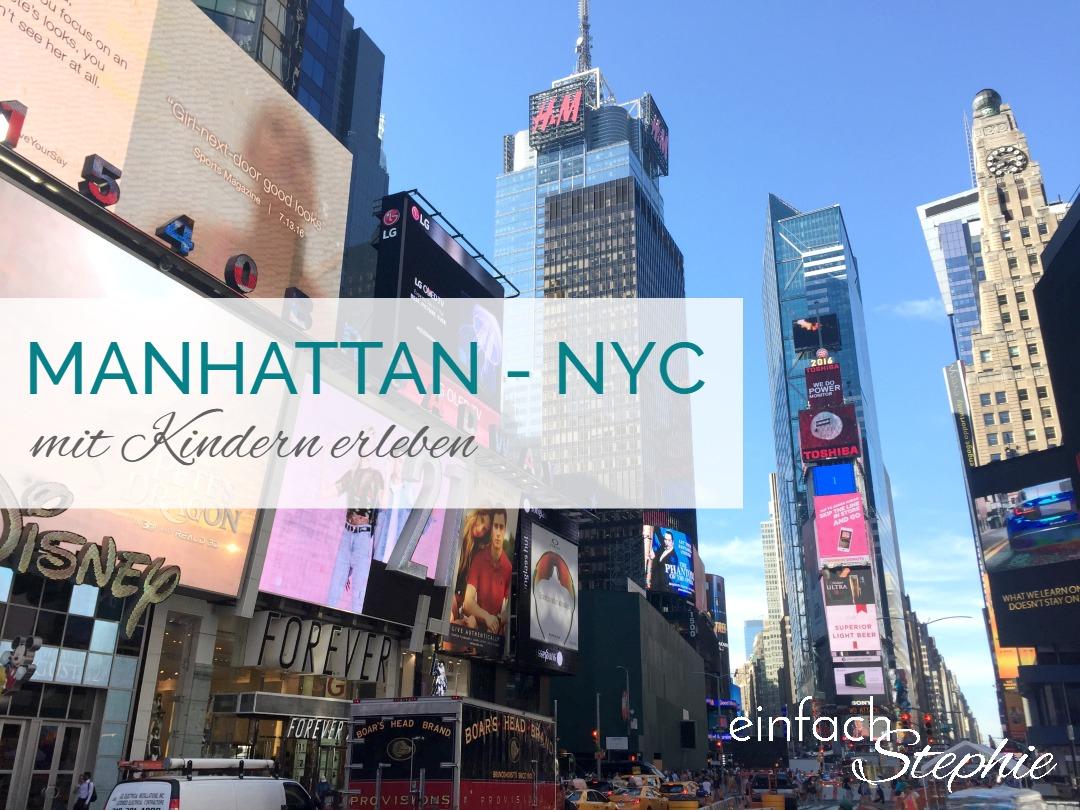 Manhattan, NYC mit Kindern erleben. Titelbild