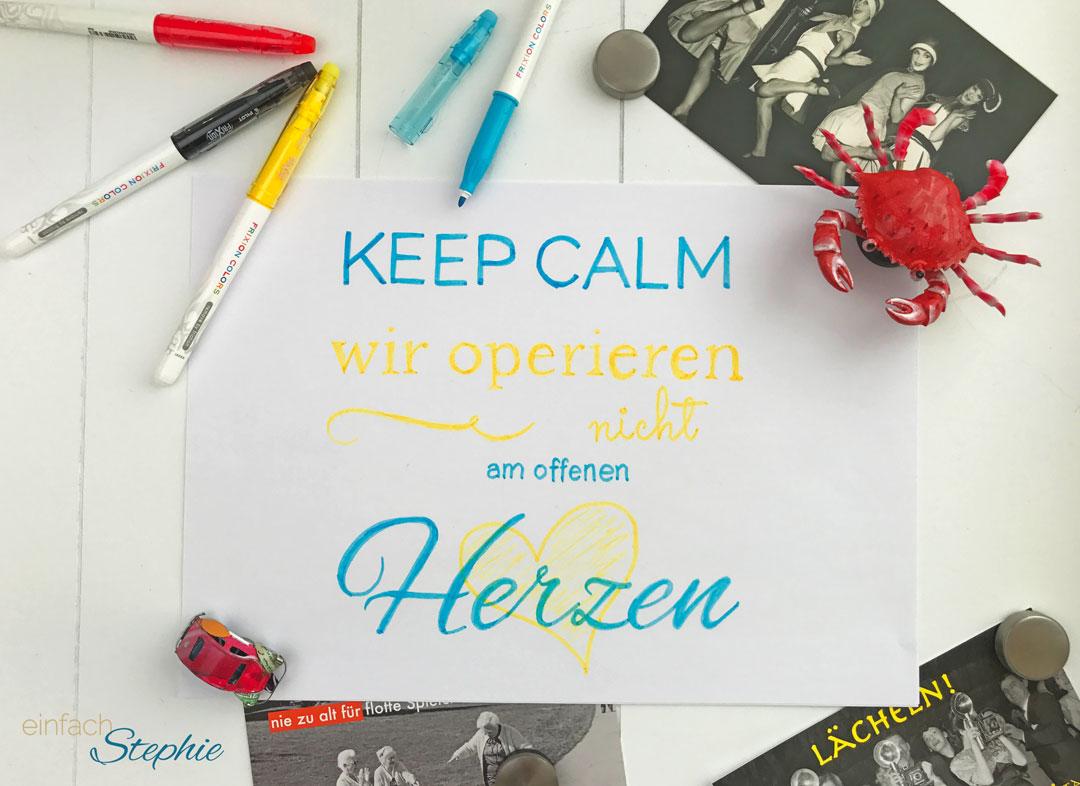 Entscheidung fällen und gewinnen mit Frixion Colors. Zitat Keep Calm...