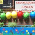 Kindergeburtstag feiern mit Jungen jeden Alters. Titel