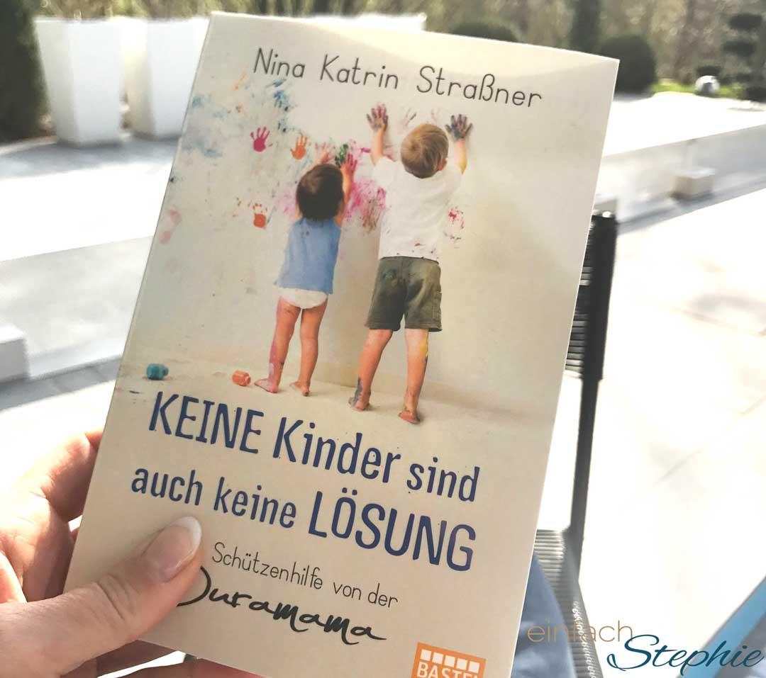 Stephie liest: Nina Straßner. Keine Kinder sind auch keine Lösung