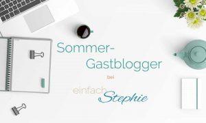 Sommer Gestblogger 2017 bei einfach Stephie