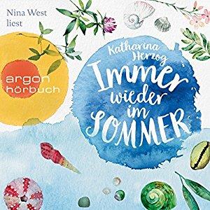Hörbuch-Tipp:  Immer wieder im Sommer - Katharina Herzog