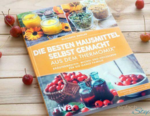Hausmittel selbst gemacht per Thermomix. Rezeptbuch vom Riva Verlag