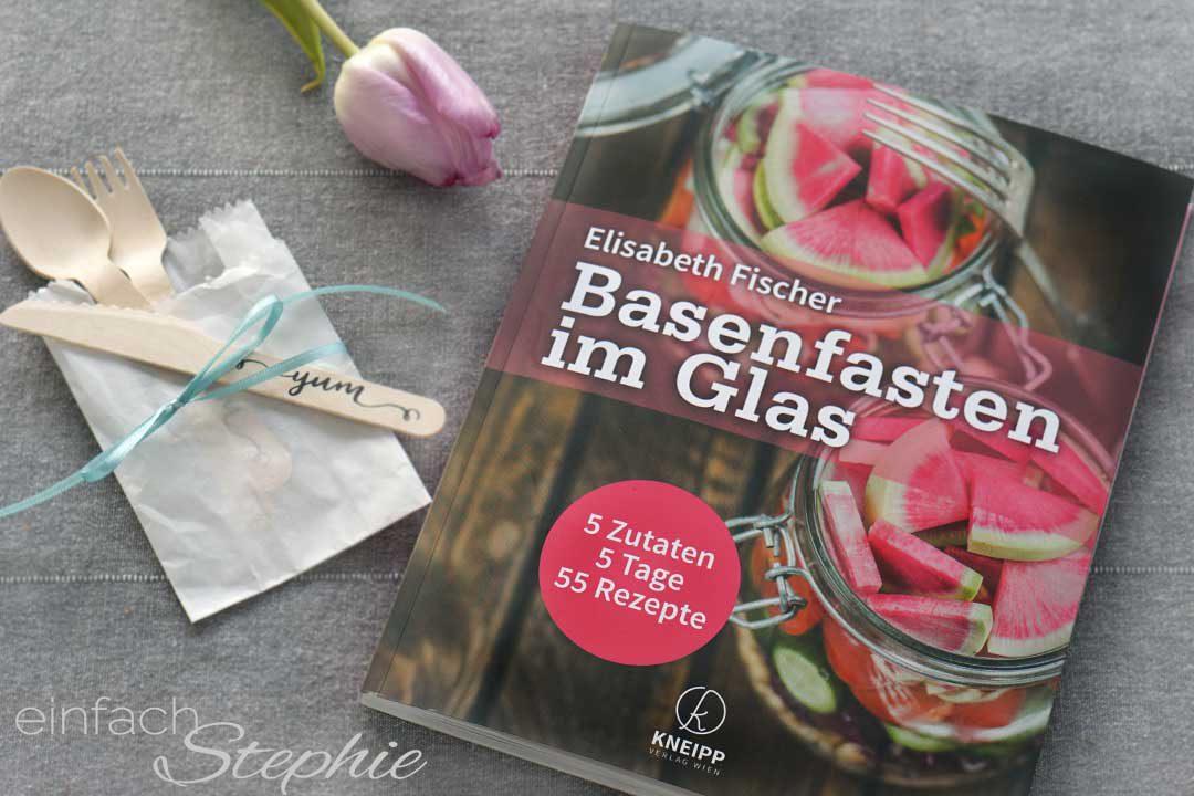 Basenfasten im Glas, Elisabeth Fischer. Rezension und Verlosung
