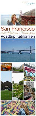 Roadtrip Kalifornien. San Francisco mit Kindern, Teenagern. Beitrag von www.einfachstephie.de
