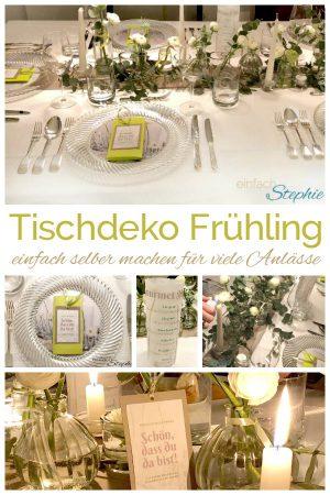 Tischdeko Frühling selber machen, einfach und günstig mit www.einfachstephie.de