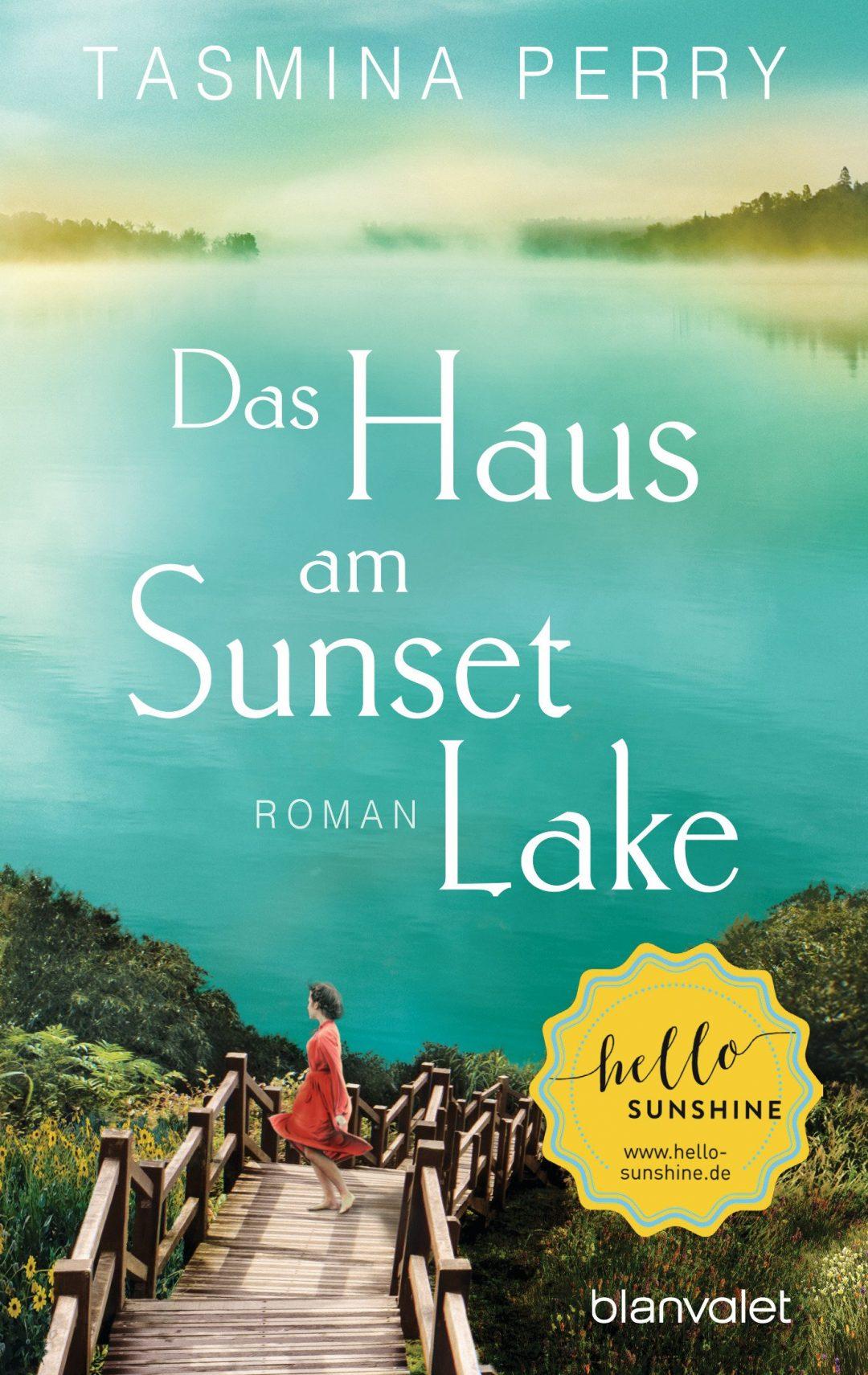 Das Haus am Sunset Lake. Liebesroman von Tasmina Perry