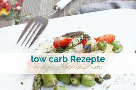 Low carb Rezepte, vegetarisch und vegan