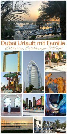 Dubai Urlaub mit Familie. Erlebnisse, Erfahrungen und Tipps von www.einfachstephie.de