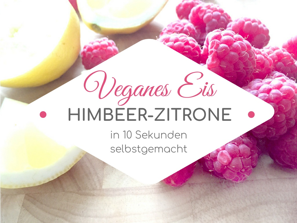 Veganes Eis selber machen Himbeer Zitrone