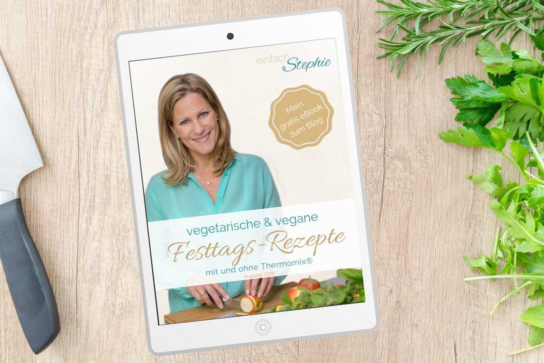 Veganes und vegetarisches Weihnachtsessen. Rezepte im eBook zum gratis Ausdrucken