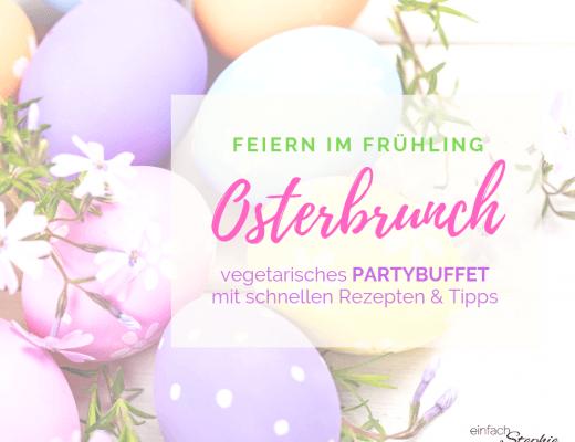 Feiern im Frühling. Oster-Brunch, vegetarisches Partybuffet mit schnellen Rezepten und Tipps