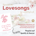 Lovesongs by einfachstephie.de Playlist zum Valentinstag-Heiratsantrag-Hochzeitstag-Dinner for two. Blogtitel
