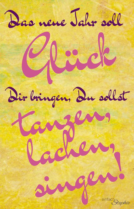 Whatsapp Silvester Wünsche zum neuen Jahr kostenlos downloaden bei einfachstephie.de