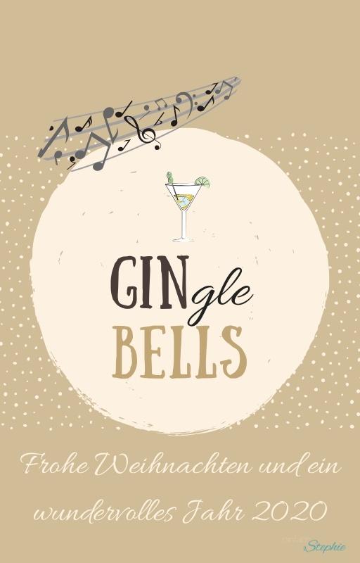 Gin-gle Bells witzige Weihnachtskarte kostenlos herunterladen für Whatsapp bei einfachstephie.de