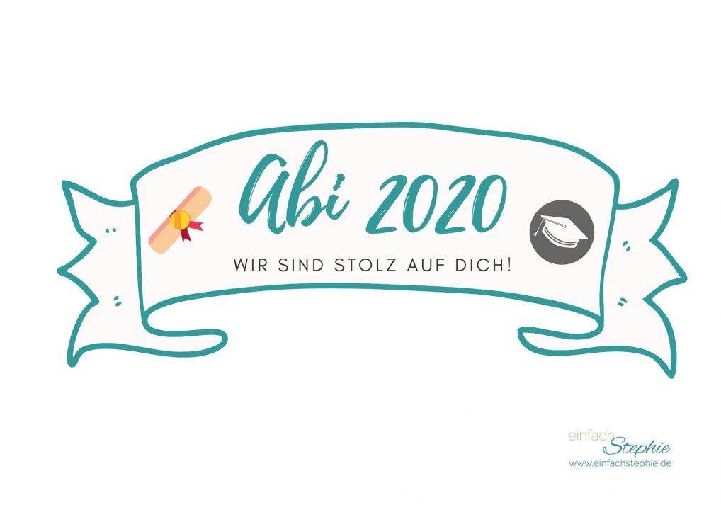 Kuchenbanner Caketopper Abi 2020 Wir sind stolz auf dich (türkis)