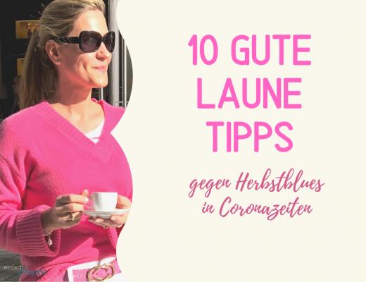 10 Gute Laune Tipps gegen Herbstblues zu Coronazeiten